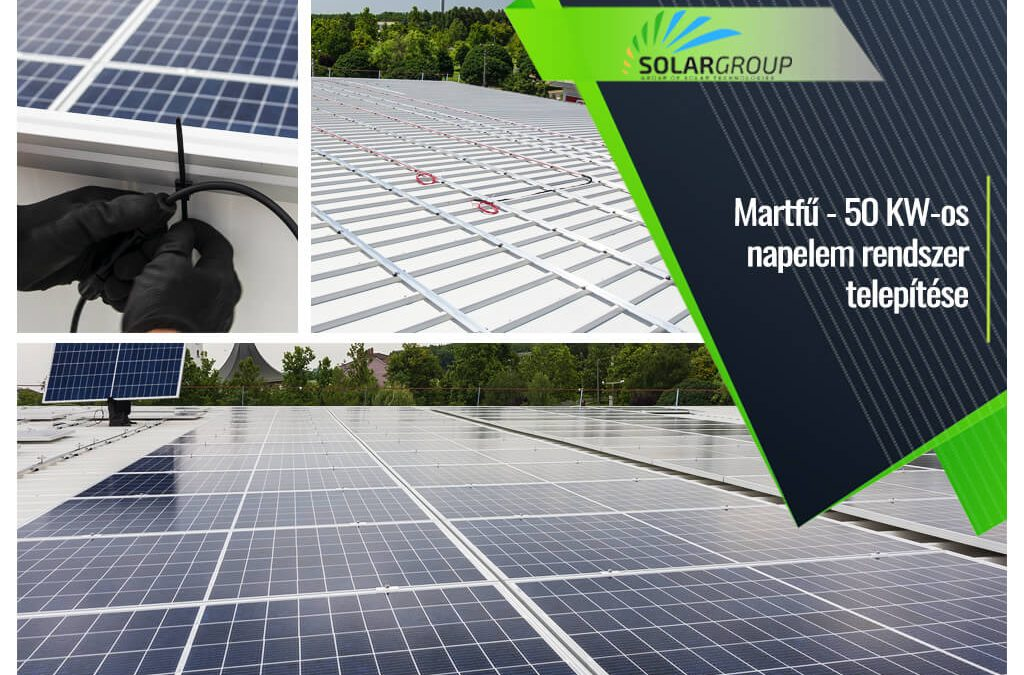 Martfű 50 kW-os napelem rendszer telepítése